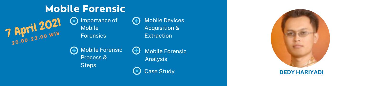 3. Mobile Forensic (7 April 2021) - Biaya 100k
