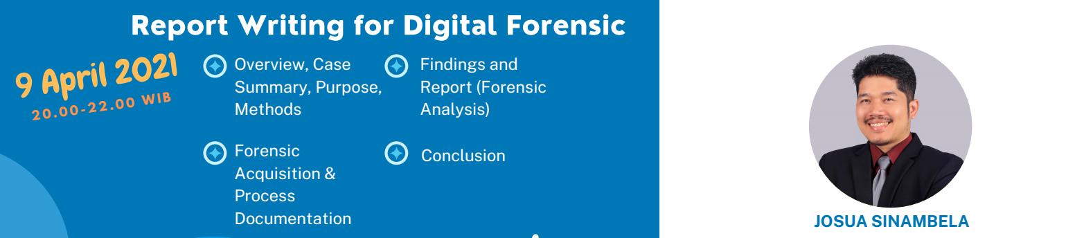 5. Report Writing for Digital Forensic (9 April 2021) - Biaya 100k